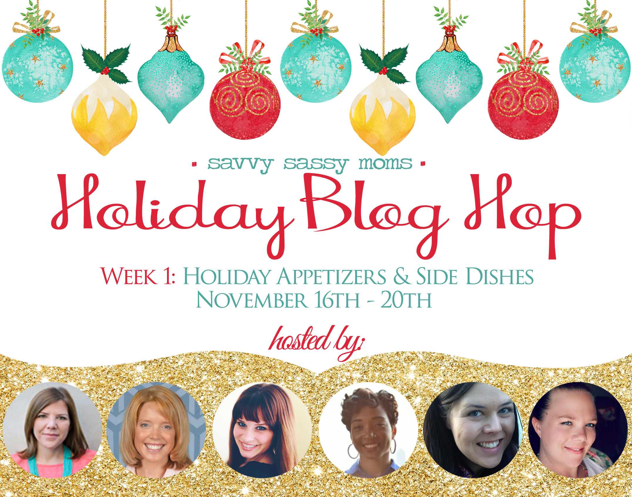 Savvy Sassy Moms Blog Hop Hostesses- Week 1