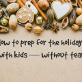 Holiday prep with kids