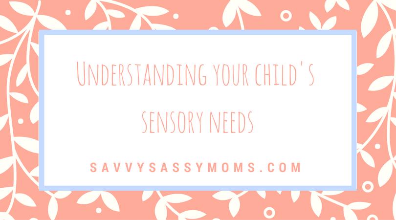 Sensory Needs