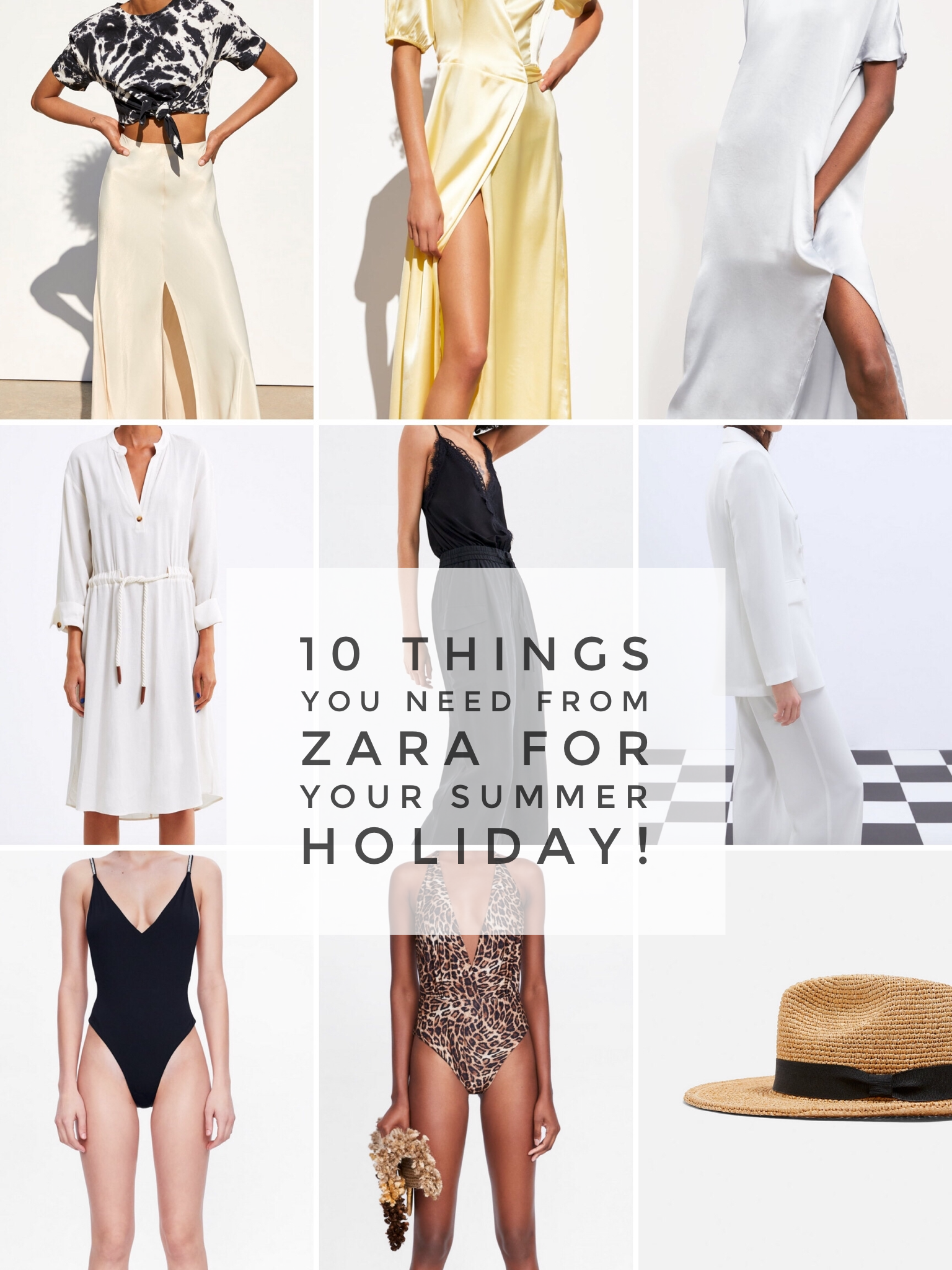 10 Things You Need From Zara for Your Summer Holiday-Before They Sell Out!