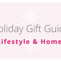 Holiday Lifestyle and Home gifts