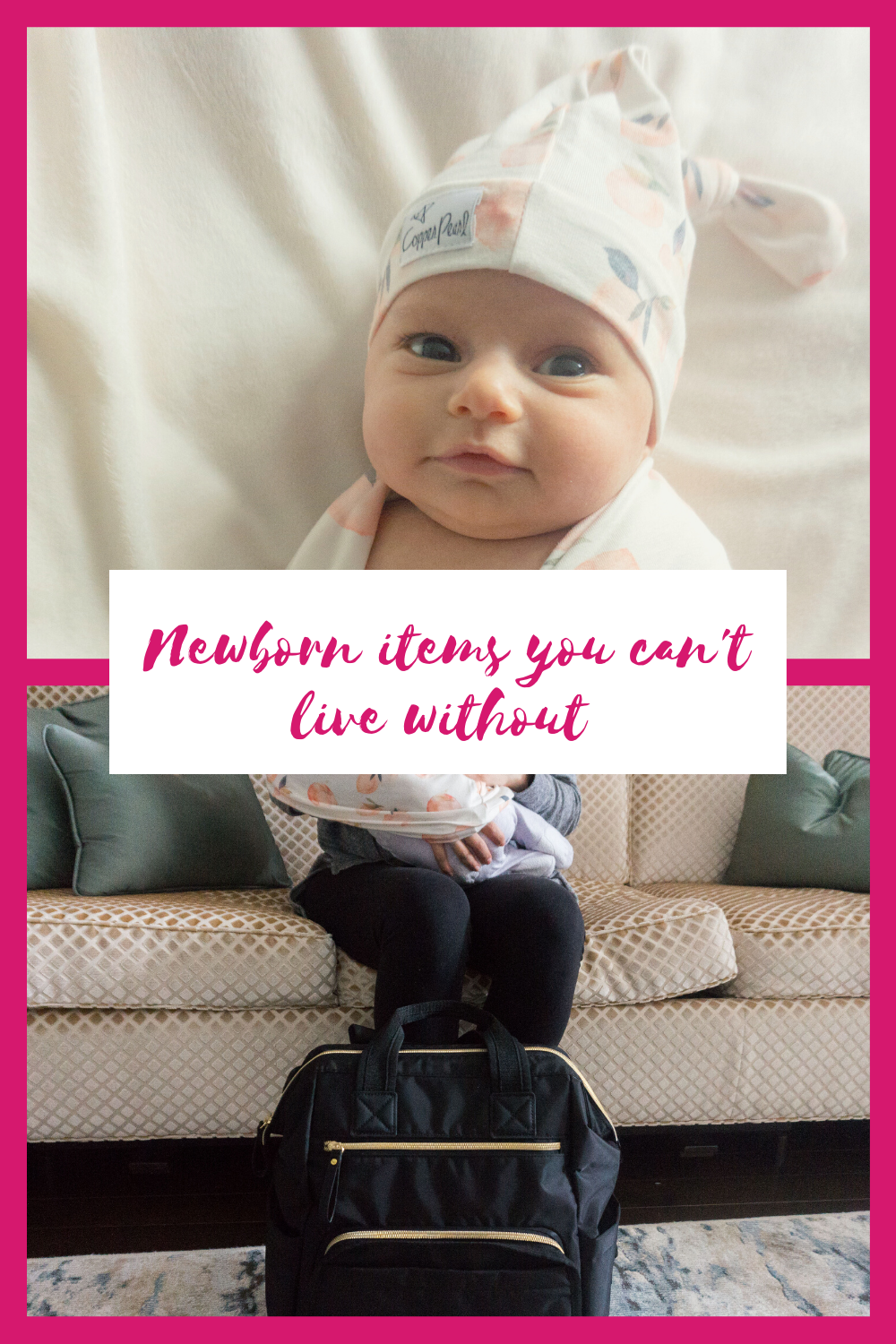 Newborn items you can't live without