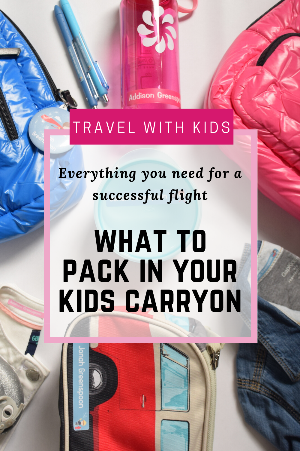 What to pack in your kids carryon