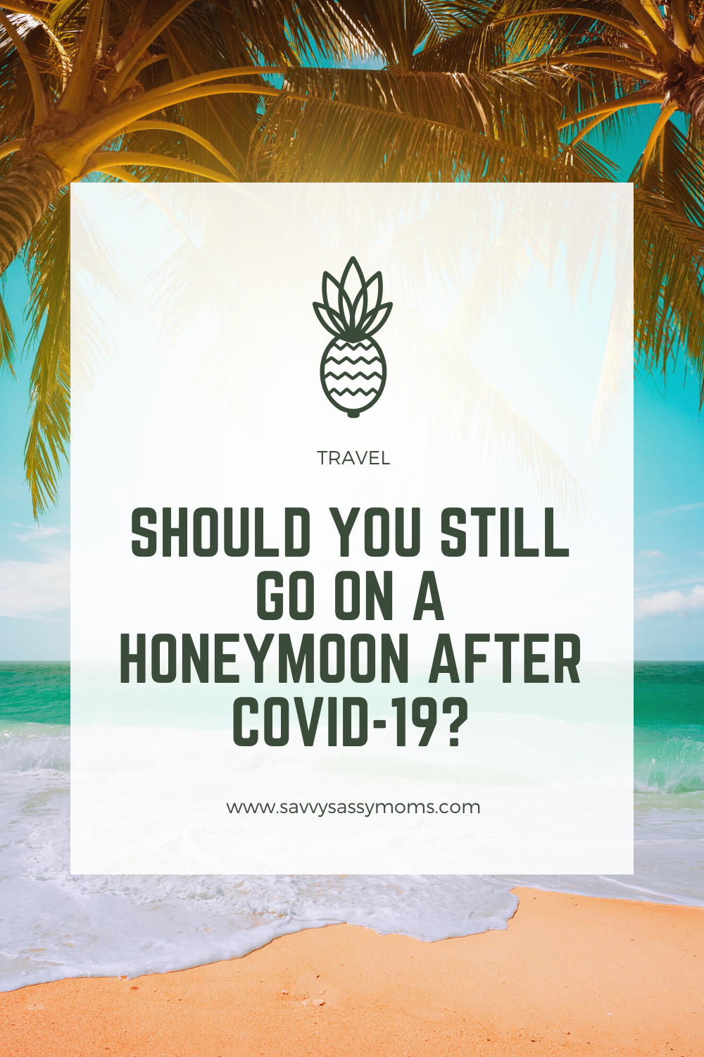 honeymoon during covid-19
